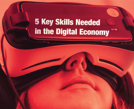 5 Key Skills Needed in the Digital Economy