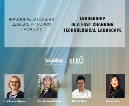 SUTD - SHRI Leadership Forum 2016
