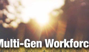 Managing A Multi-Generational – Workforce