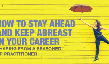How To Stay Ahead And Keep Abreast In Your Career